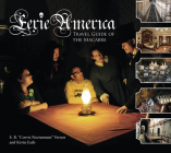 Eerie America: Travel Guide of the Macabre Cover Image