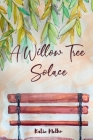 A Willow Tree Solace: The Vineyard Collection Cover Image