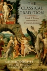 The Classical Tradition: Greek and Roman Influences on Western Literature Cover Image