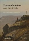 Emerson's Nature and the Artists: Idea as Landscape, Landscape as Idea Cover Image