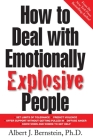 How to Deal with Emotionally Explosive People Cover Image