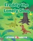 Freddy the Lonely Dino Cover Image