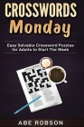 Crosswords Monday: Easy Solvable Crossword Puzzles for Adults to Start Your Week Cover Image
