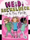 Heidi Heckelbeck and the Big Mix-Up Cover Image