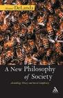 A New Philosophy of Society Cover Image