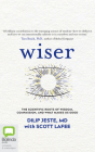 Wiser: The Scientific Roots of Wisdom, Compassion, and What Makes Us Good Cover Image