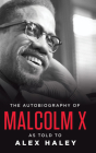 The Autobiography of Malcolm X: As Told to Alex Haley Cover Image
