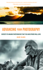 Advancing Your Photography: Secrets to Making Photographs That You and Others Will Love (Photography Book for Beginners, Digital Photography, Phot Cover Image