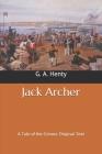 Jack Archer: A Tale of the Crimea: Original Text Cover Image