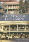 The State of Jefferson (Then & Now (Arcadia)) Cover Image