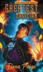 The Greatest Magician (Magicians) Cover Image