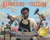 Hammering for Freedom: The William Lewis Story (New Voices) Cover Image