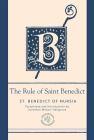 The Rule of Saint Benedict: A Contemporary Paraphrase (Paraclete Essential Deluxe) Cover Image