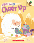 Cheer Up: An Acorn Book (Unicorn and Yeti #4) Cover Image