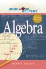 Homework Helpers: Algebra, Revised Edition Cover Image