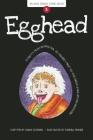 Egghead (Aldo Zelnick Comic Novel #5) Cover Image