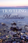 Traveling with Matthew Cover Image