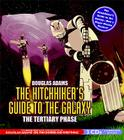 The Hitchhiker's Guide to the Galaxy: The Tertiary Phase Cover Image