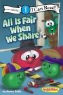 All Is Fair When We Share (VeggieTales (Zonderkidz)) Cover Image