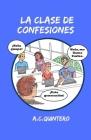 La clase de confesiones: Carlos hace el peor error de su vida Cover Image