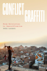 Conflict Graffiti: From Revolution to Gentrification Cover Image