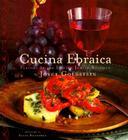 Cucina Ebraica: Flavors of the Italian Jewish Kitchen Cover Image
