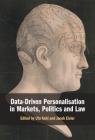 Data-Driven Personalisation in Markets, Politics and Law Cover Image