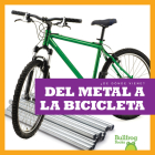 del Metal a la Bicicleta (from Metal to Bicycle) Cover Image