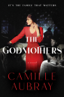 The Godmothers: A Novel Cover Image