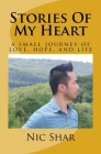 Stories Of My Heart: a small journey of love, hope, and life Cover Image