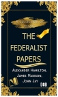 The Federalist Papers: Unabridged Edition Cover Image