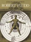Robert Fludd: Hermetic Philosopher and Surveyor of 2 Worlds Cover Image