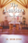The Leaders: As Those Who Serve Cover Image