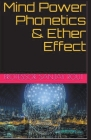 Mind Power Phonetics & Ether Effect Cover Image