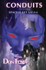 Conduits (Space Fleet Sagas #6) Cover Image