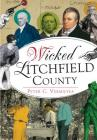 Wicked Litchfield County Cover Image