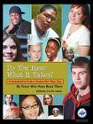 Do You Have What It Takes: A Comprehensive Guide to Success After Foster Care Cover Image