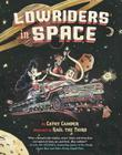 Lowriders in Space, Book 1 Cover Image