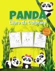 Panda Libro da Colorare per Bambini: Meraviglioso libro di attività del panda per bambini, ragazzi e ragazze, grande libro di animali da colorare con Cover Image
