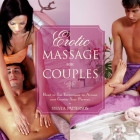 Erotic Massage for Couples: Head to Toe Techniques to Arouse and Gratify Your Partner Cover Image