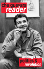 Che Guevara Reader: Writings on Politics & Revolution Cover Image