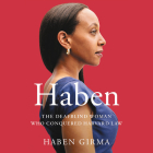 Haben Lib/E: The Deafblind Woman Who Conquered Harvard Law Cover Image