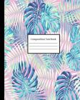 Composition Notebook: Neon Pink and Blue Tropical Leaf Palms Cover Image