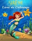 Sirène Livre de Coloriage pour les Adolescents: Coloriez le monde sous-marin magique des sirènes avec plus de 40 magnifiques illustrations pleine page Cover Image