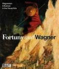 Fortuny and Wagner: Wagnerism's Infuluence in the Visual Arts Cover Image