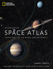 Space Atlas, Second Edition: Mapping the Universe and Beyond Cover Image