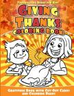 Thanksgiving Books for Kids Giving Thanks Coloring Book: Gratitude Book with Cut-Out Cards and Coloring Pages Cover Image