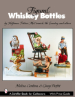 Figural Whiskey Bottles: By Hoffman, Potters, McCormick, Ski Country and More (Schiffer Book for Collectors) Cover Image