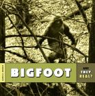 Are They Real?: Bigfoot Cover Image