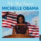 My Big Sister Michelle Obama 2020 Wall Calendar Cover Image